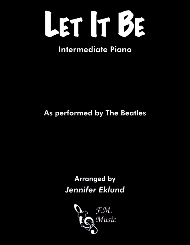 Let It Be (Intermediate Piano)