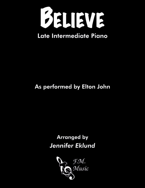 Believe (Late Intermediate Piano)