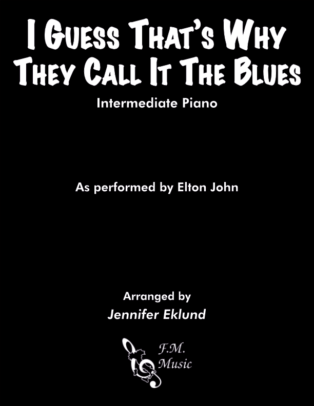 I Guess That's Why They Call It The Blues (Intermediate Piano)