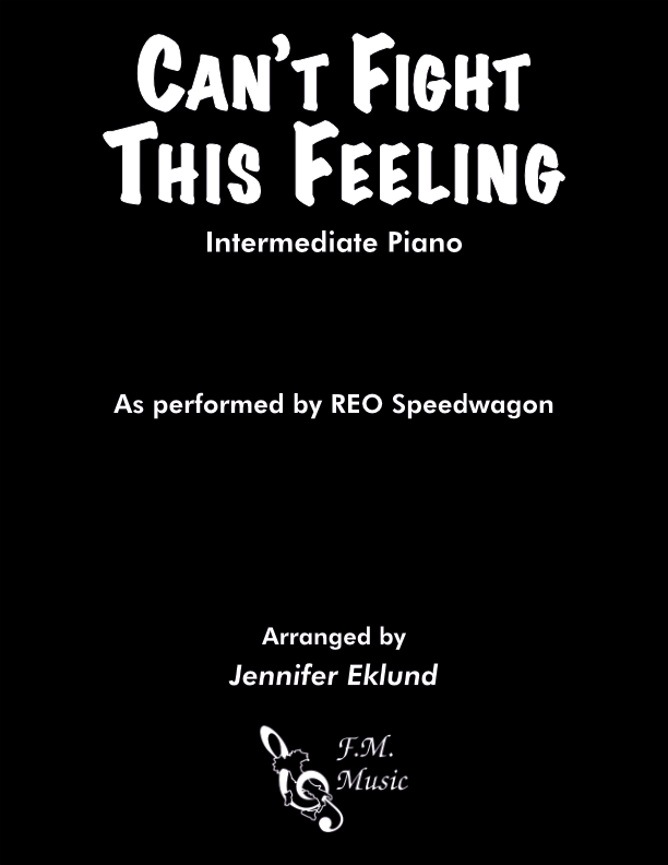 Can't Fight This Feeling (Intermediate Piano)