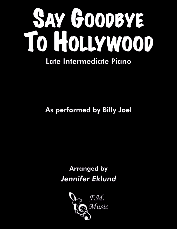 Say Goodbye to Hollywood (Late Intermediate Piano)