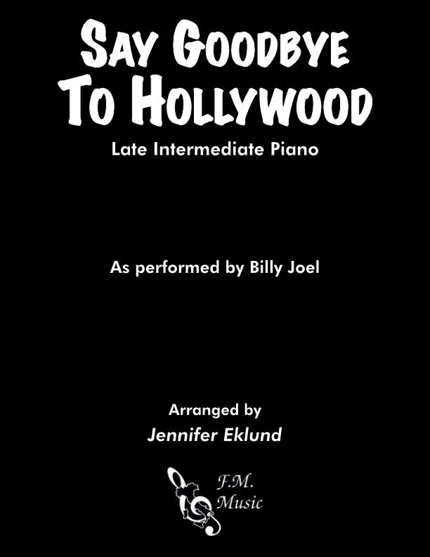 Say Goodbye to Hollywood (Late Intermediate Piano)