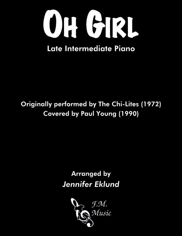 Oh Girl (Late Intermediate Piano)