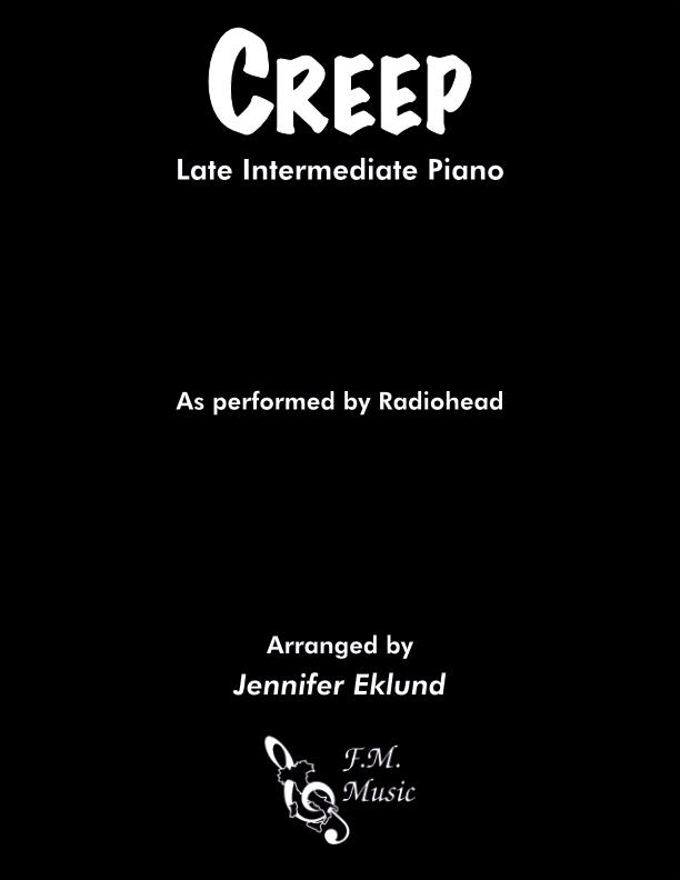 Creep (Late Intermediate Piano)