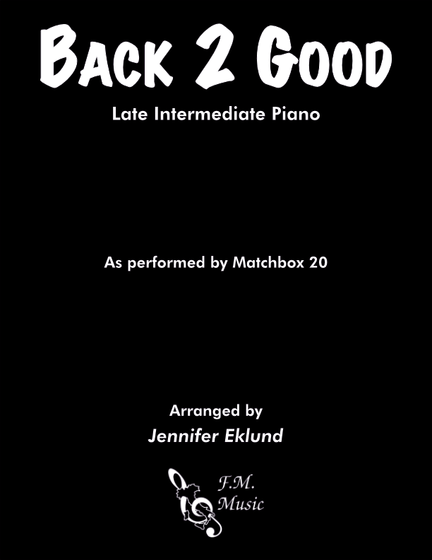 Back 2 Good (Late Intermediate Piano)
