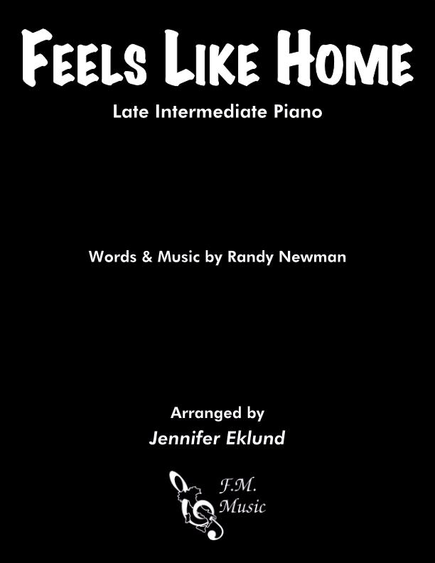 Feels Like Home (Late Intermediate Piano)