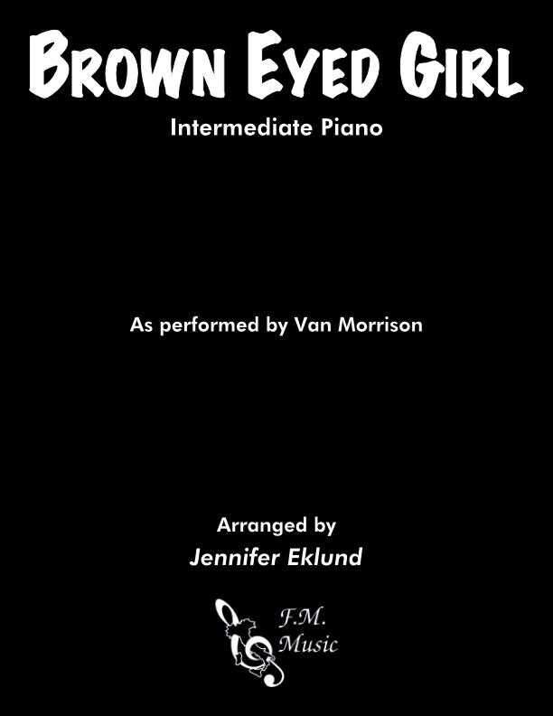 Brown Eyed Girl (Intermediate Piano)