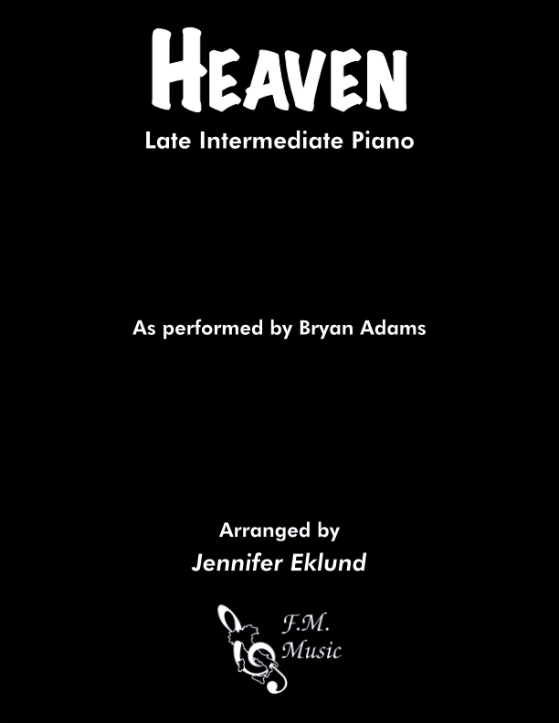 Heaven (Late Intermediate Piano)