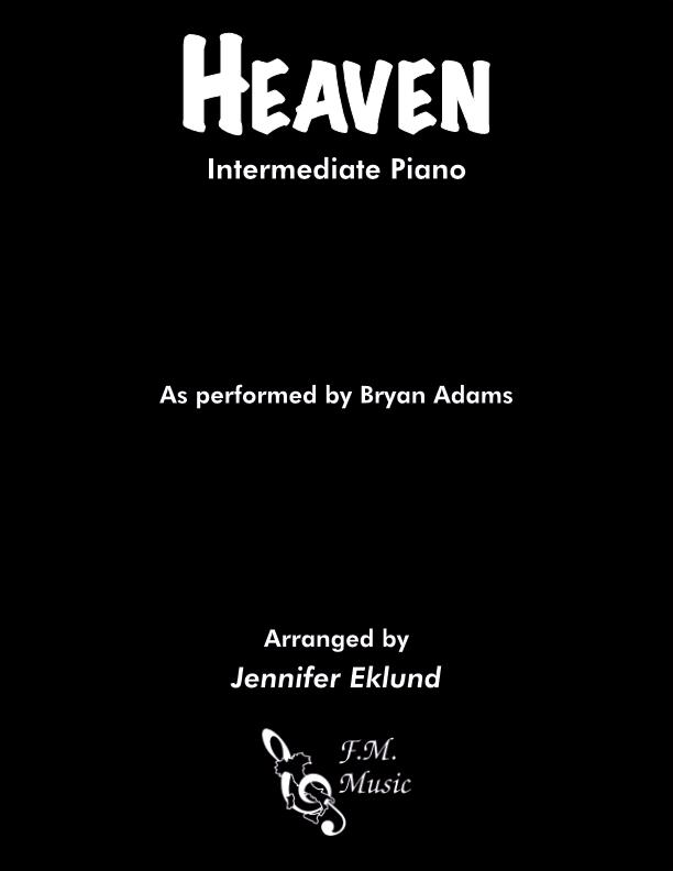Heaven (Intermediate Piano)