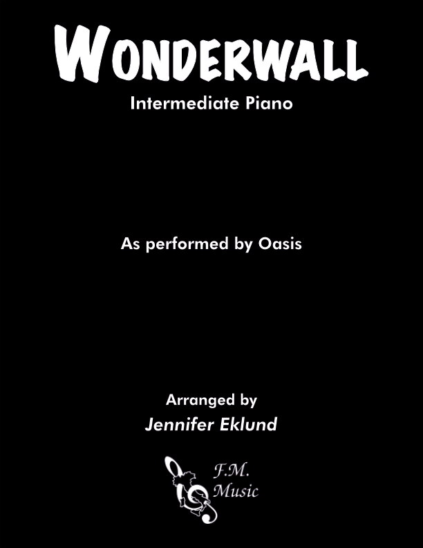 Wonderwall (Intermediate Piano)