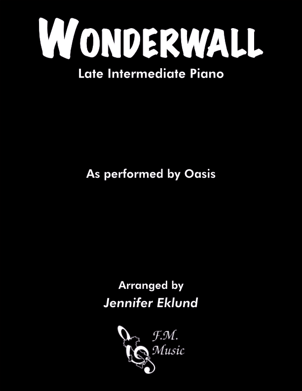 Wonderwall (Late Intermediate Piano)