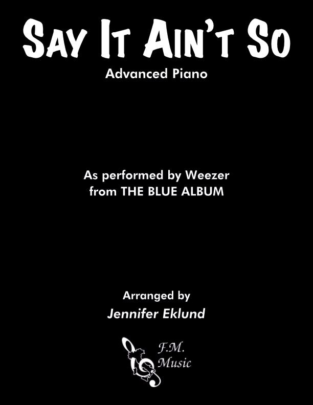 Say It Ain't So (Advanced Piano)