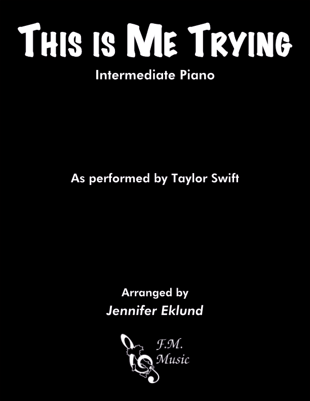 This Is Me Trying (Intermediate Piano)