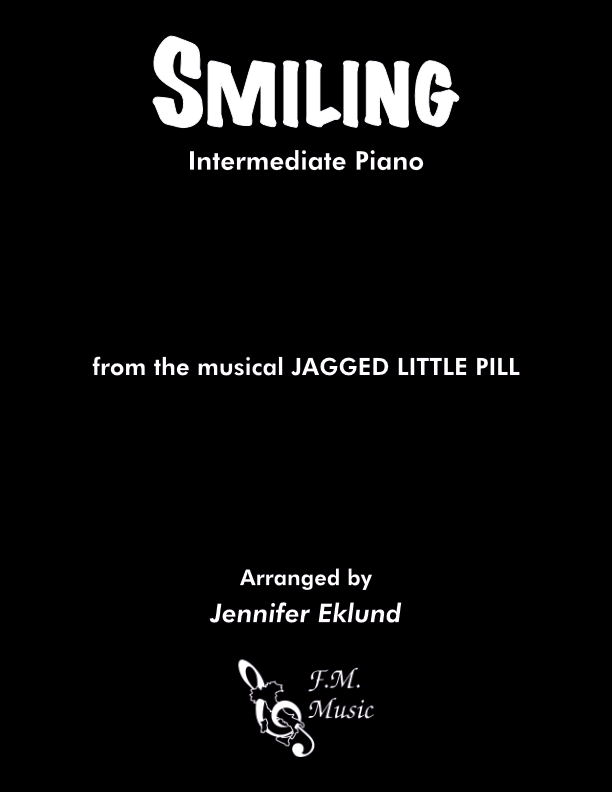 Smiling (from Jagged Little Pill) (Intermediate Piano)