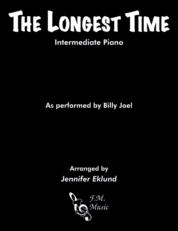 The Longest Time (Intermediate Piano)