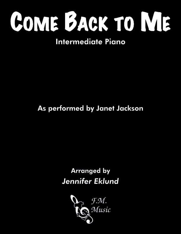 Come Back to Me (Intermediate Piano)