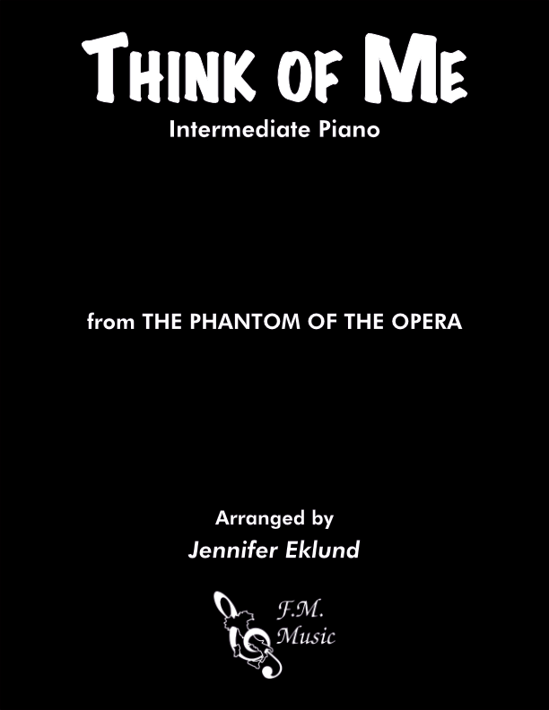 Think of Me (Intermediate Piano)