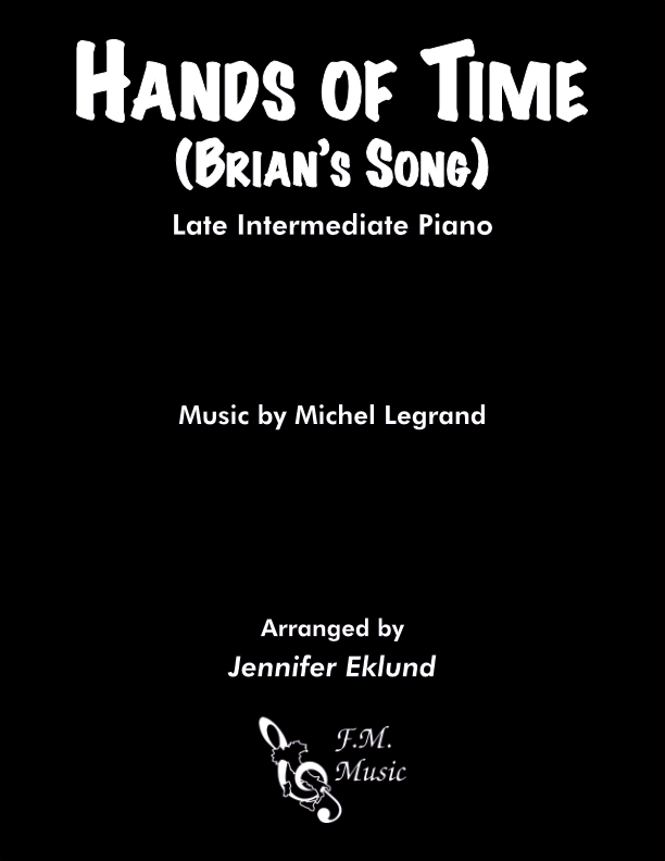 Hands of Time (Brian's Song) (Late Intermediate Piano)