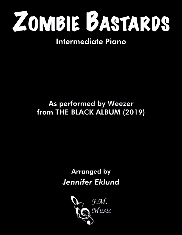 Zombie Bastards (Intermediate Piano)