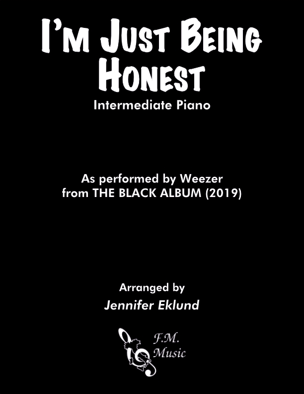 I'm Just Being Honest (Intermediate Piano)