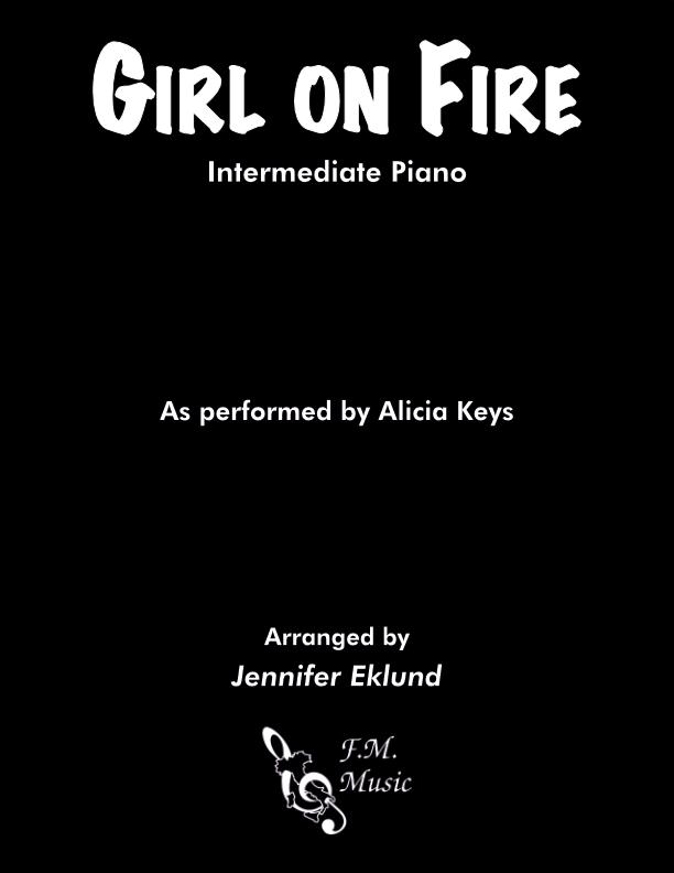 Girl on Fire (Intermediate Piano)