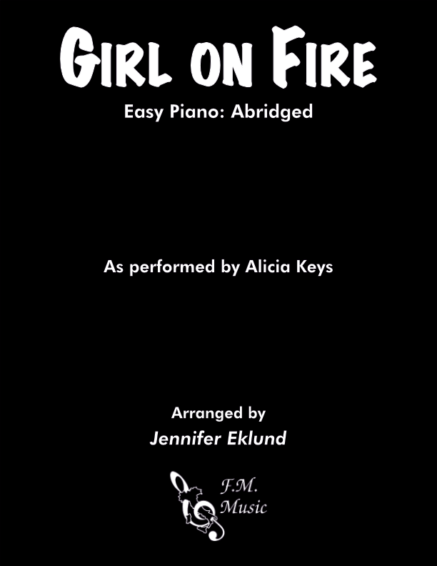 Girl on Fire (Easy Piano)