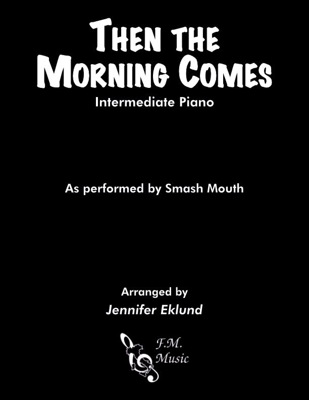 Then the Morning Comes (Intermediate Piano)