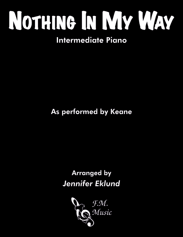 Nothing In My Way (Intermediate Piano)