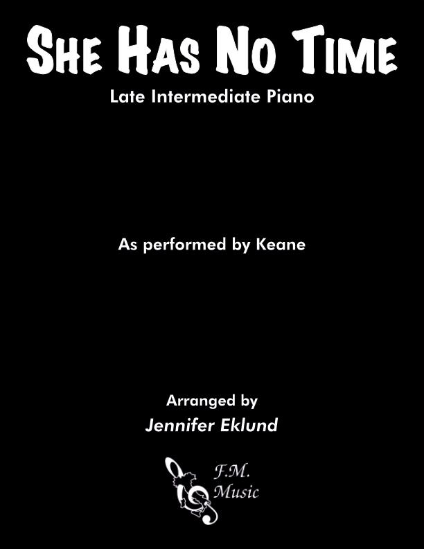 She Has No Time (Late Intermediate Piano)