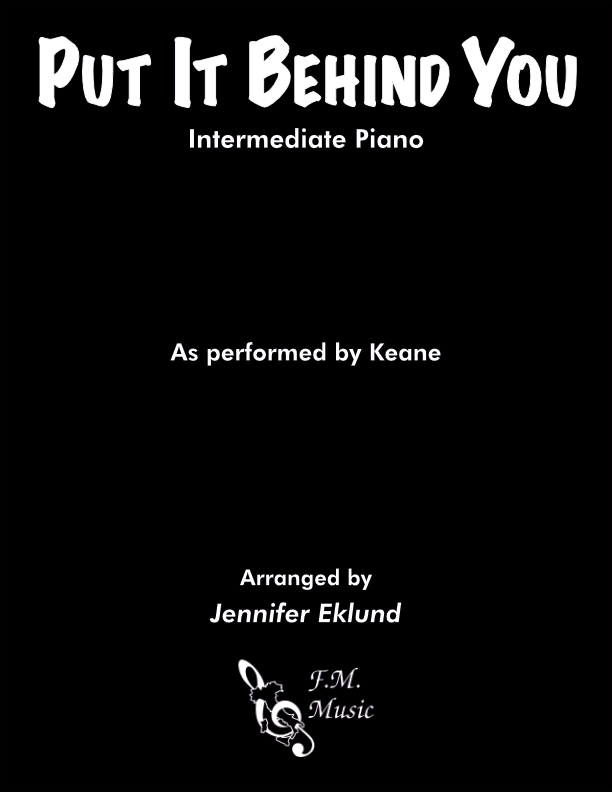 Put It Behind You (Intermediate Piano)