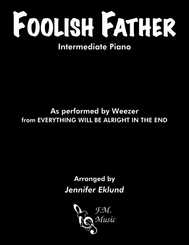 Foolish Father (Intermediate Piano)