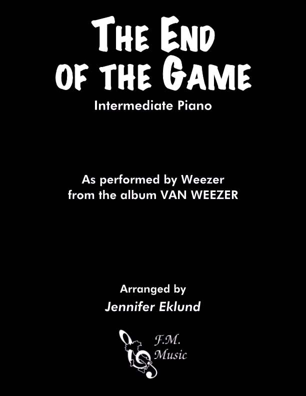 The End of the Game (Intermediate Piano)
