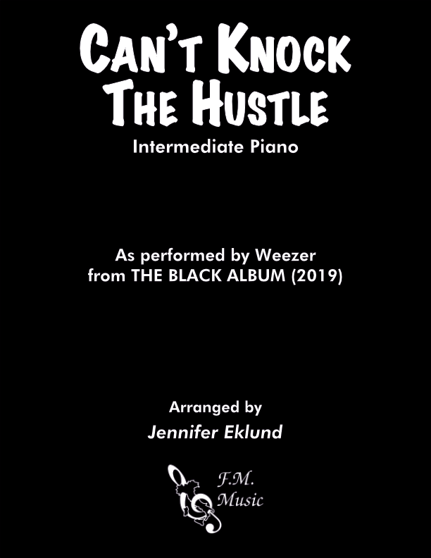 Can't Knock the Hustle (Intermediate Piano)