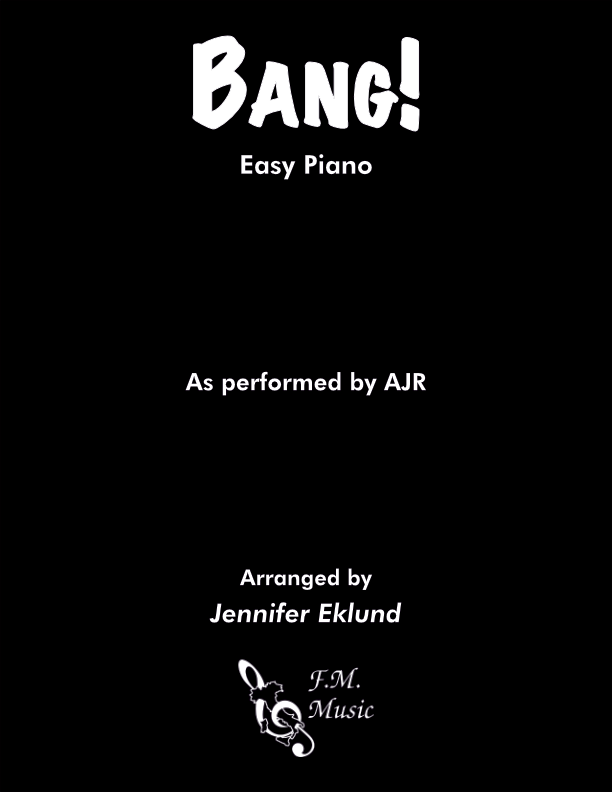 Bang! (Easy Piano)