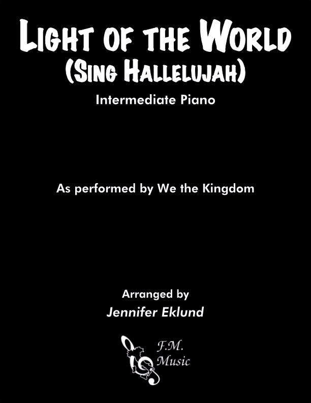 Light of the World (Sing Hallelujah) (Intermediate Piano)