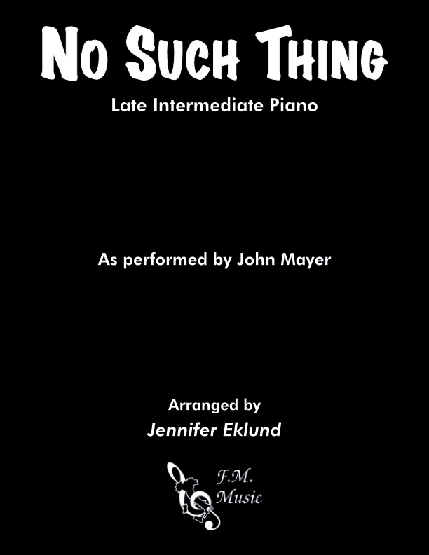 No Such Thing (Late Intermediate Piano)