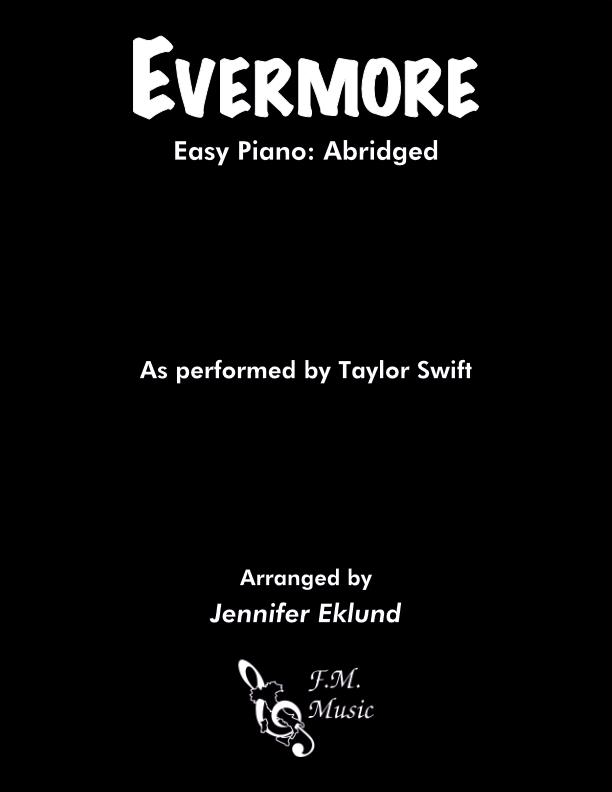 Evermore (Easy Piano)