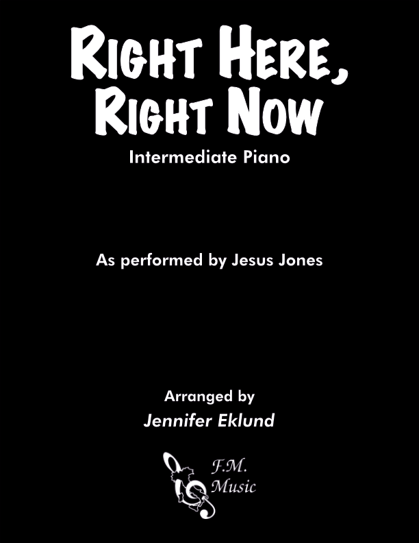 Right Here, Right Now (Intermediate Piano)