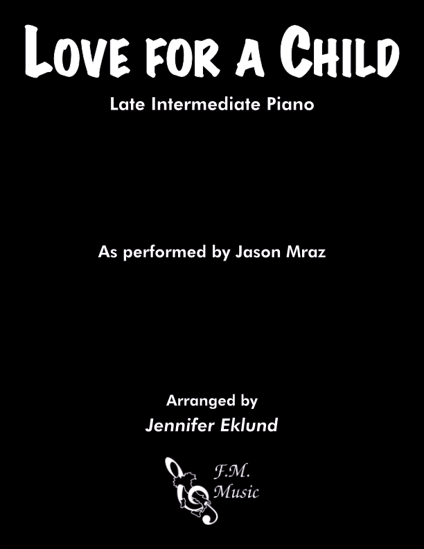 Love for a Child (Late Intermediate Piano)