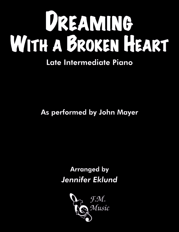 Dreaming with a Broken Heart (Late Intermediate Piano)