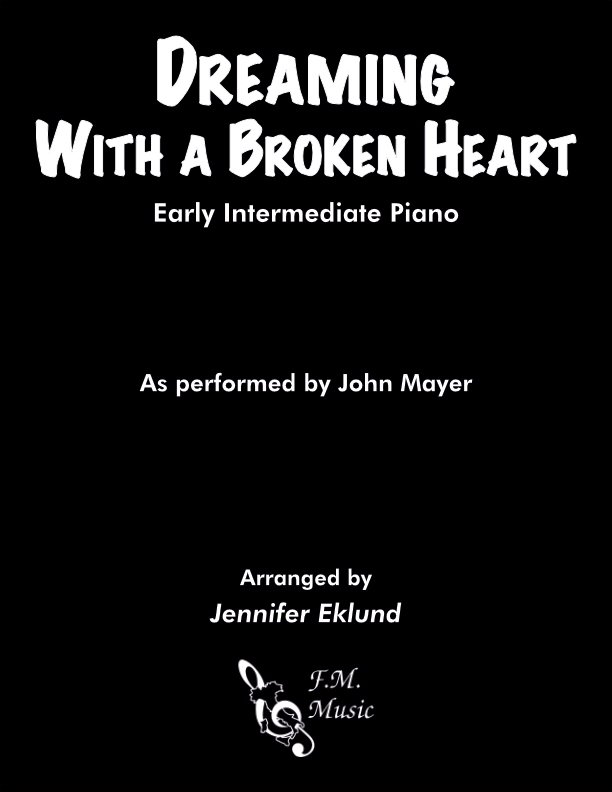 Dreaming with a Broken Heart (Early Intermediate Piano)