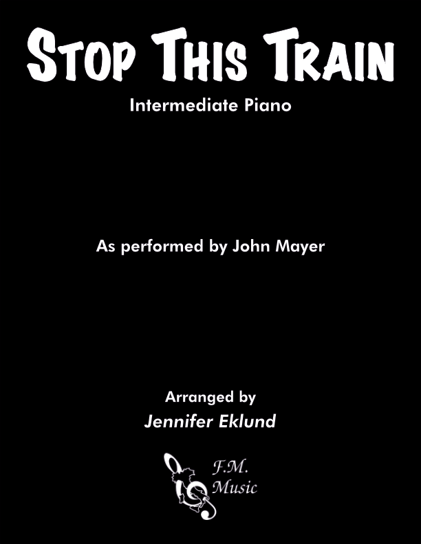 Stop This Train (Intermediate Piano)