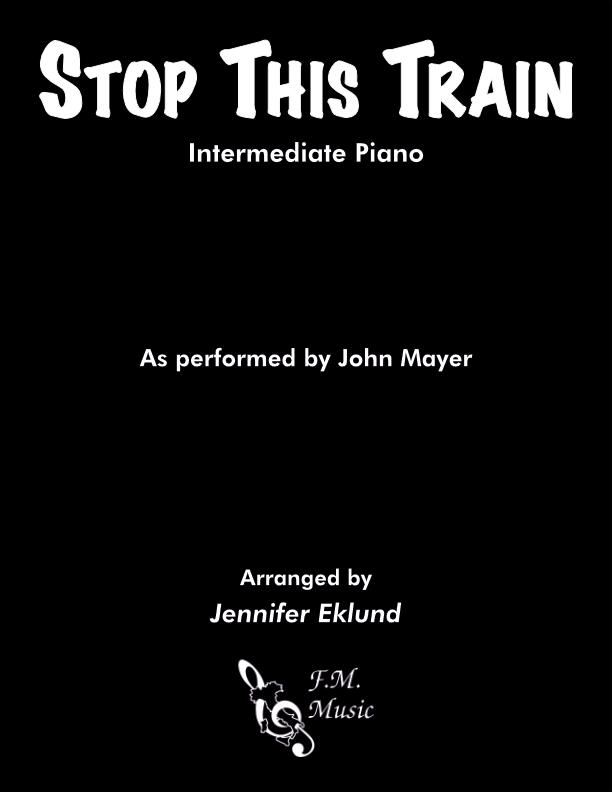 Stop This Train (Intermediate Piano)