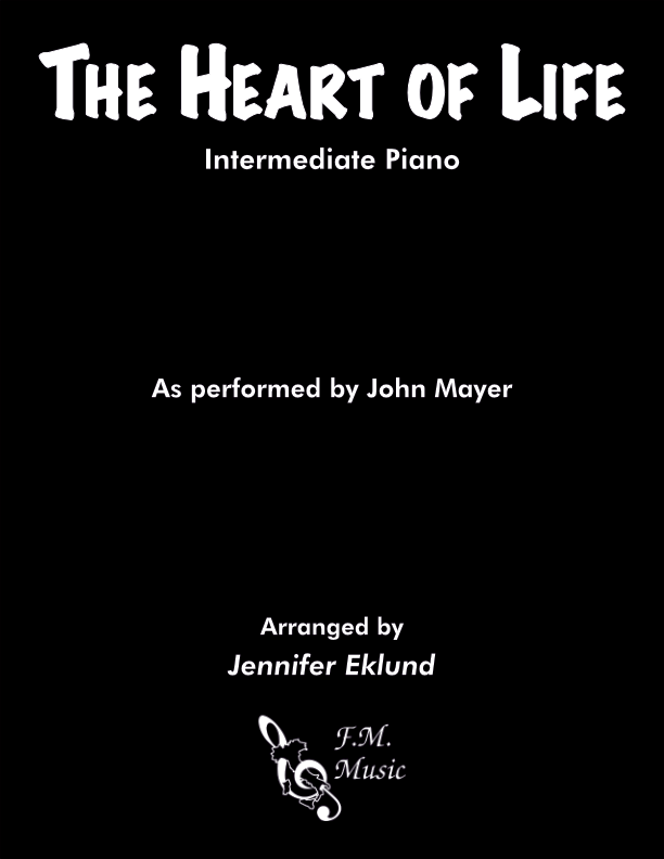 The Heart of Life (Intermediate Piano)