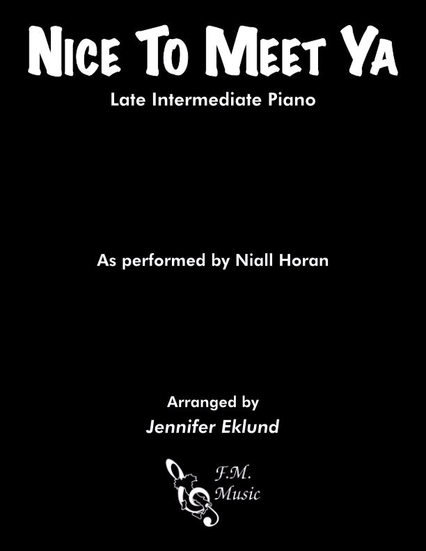 Nice To Meet Ya (Late Intermediate Piano)