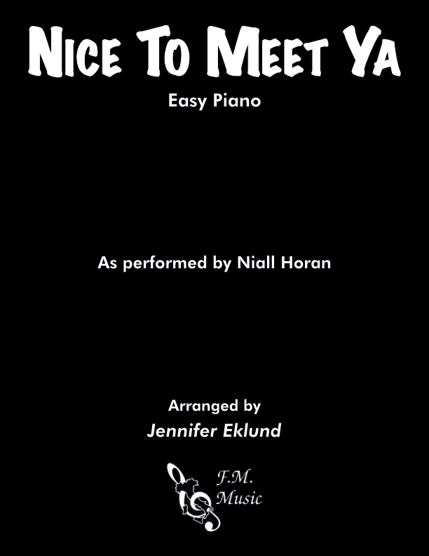 Nice To Meet Ya (Easy Piano)