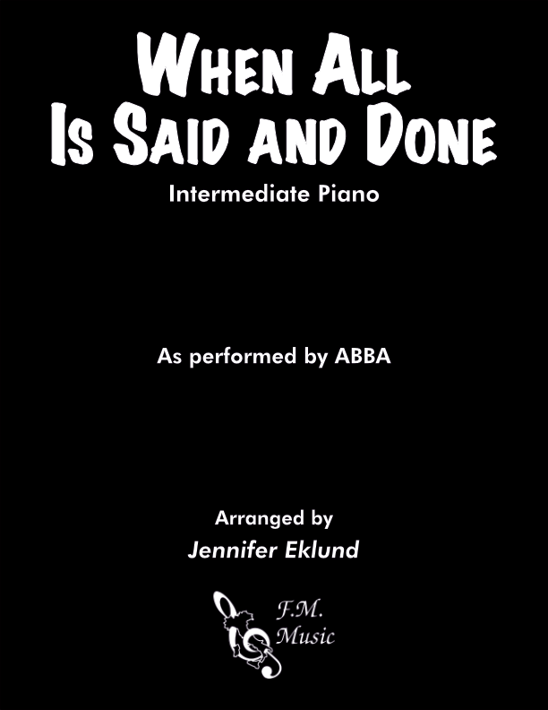 When All Is Said and Done (Intermediate Piano)