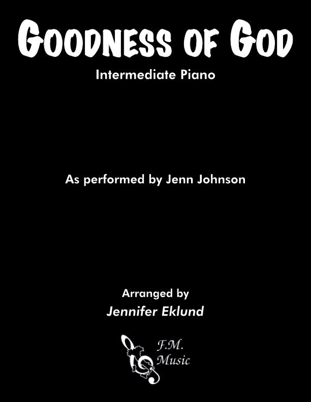 Goodness of God (Intermediate Piano)