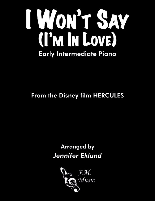 I Won't Say I'm In Love (Early Intermediate Piano)