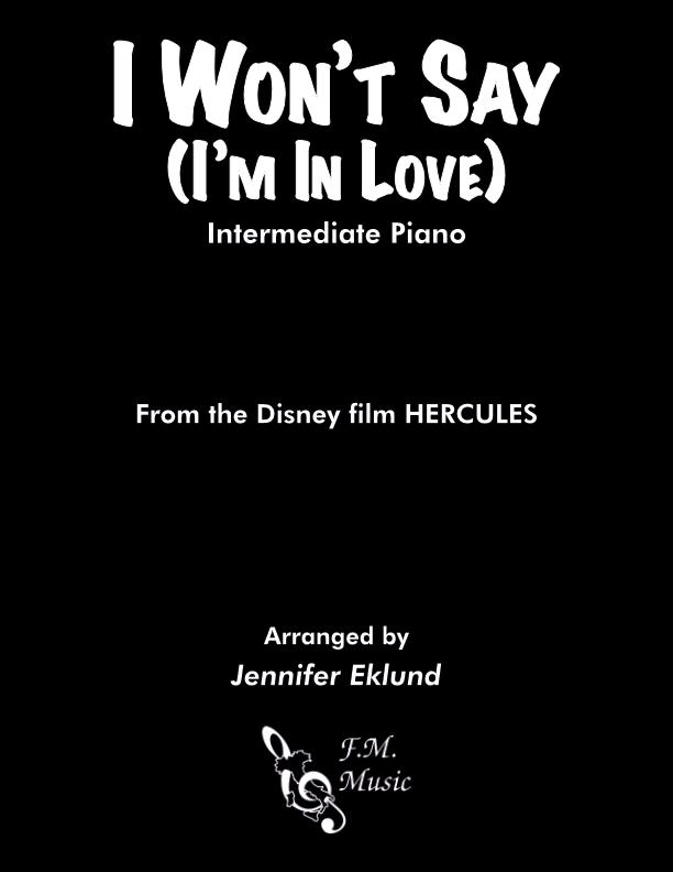 I Won't Say I'm In Love (Intermediate Piano)